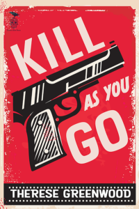 Cover of the book, Kill As You Go